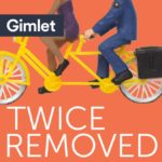 Twice Removed: A Podcast Exploring 60 Degrees of Separation